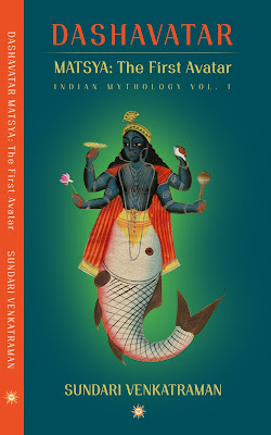 Book Review: Matsya: The First Avatar by Sundari Venkatraman