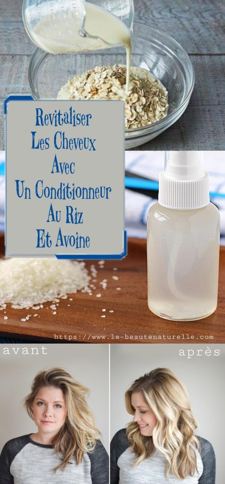 Revitaliser Les Cheveux Avec Un Conditionneur Au Riz Et Avoine