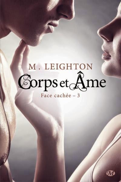 http://lachroniquedespassions.blogspot.fr/2015/01/face-cachee-tome-3-corps-et-ame-de-m.html