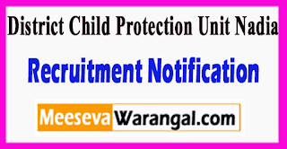 District Child Protection Unit Nadia Recruitment Notification 2017 Last Date 30-07-2017