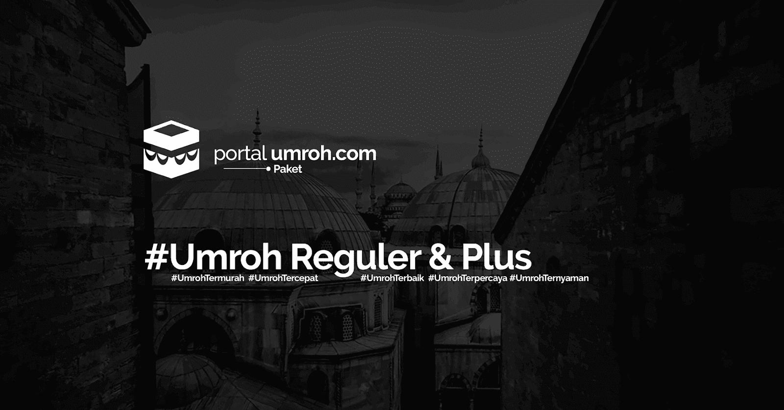 Portal Umroh - Paket Umroh Reguler dan Plus 2018 - 2019