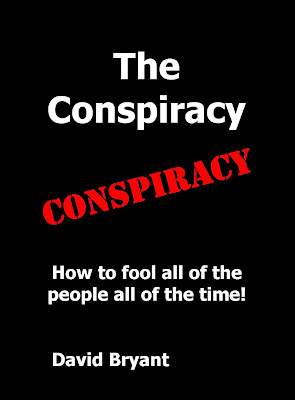 https://www.amazon.co.uk/Conspiracy-How-fool-people-time/dp/1999741714