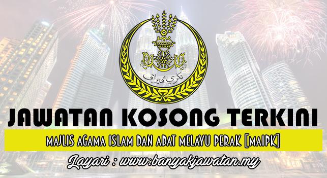 Jawatan Kosong Terkini 2016 di Majlis Agama Islam dan Adat Melayu Perak BANKYAKJAWATAN