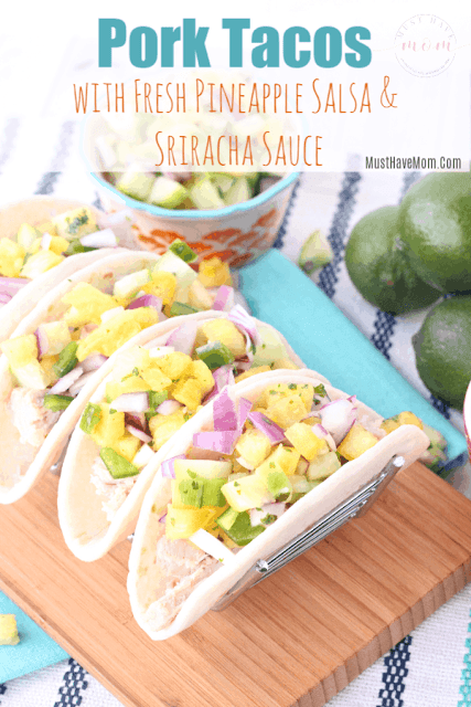 Pork tacos with fresh pineapple salsa and sriracha sauce recipe.