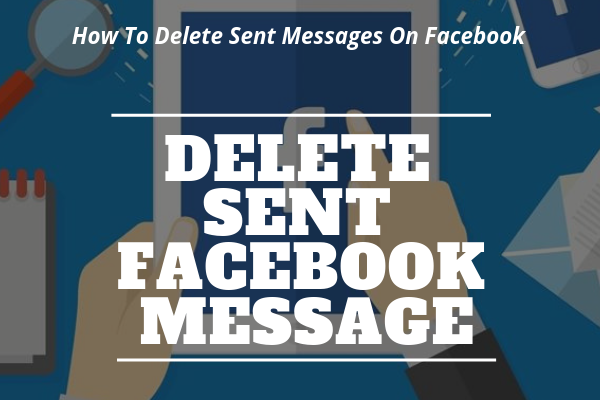 Can You Delete Messages Sent On Facebook<br/>