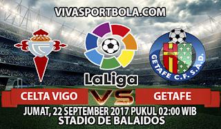 Prediksi Celta Vigo vs Getafe 22 September 2017