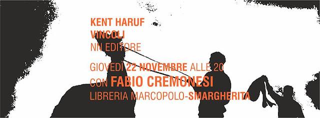 Kent Haruf con Fabio Cremonesi alla MarcoPolo - Giovedì 22 Novembre