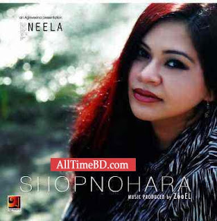 Shopnohara by Neela 2011 Eid album Bangla mp3 song free download