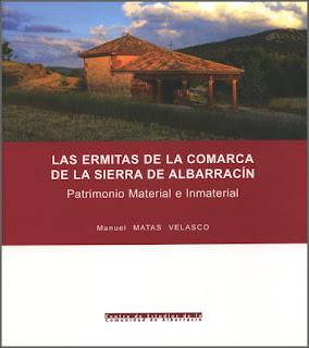 Las ermitas de la comarca de la Sierra de Albarracín. Patrimonio Material e Inmaterial