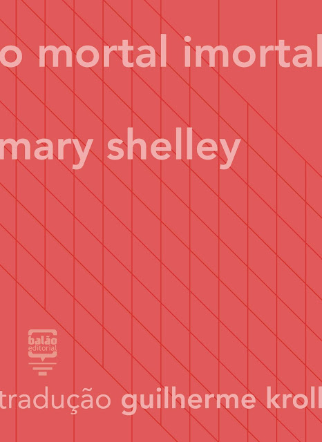 O Mortal Imortal Mary Shelley