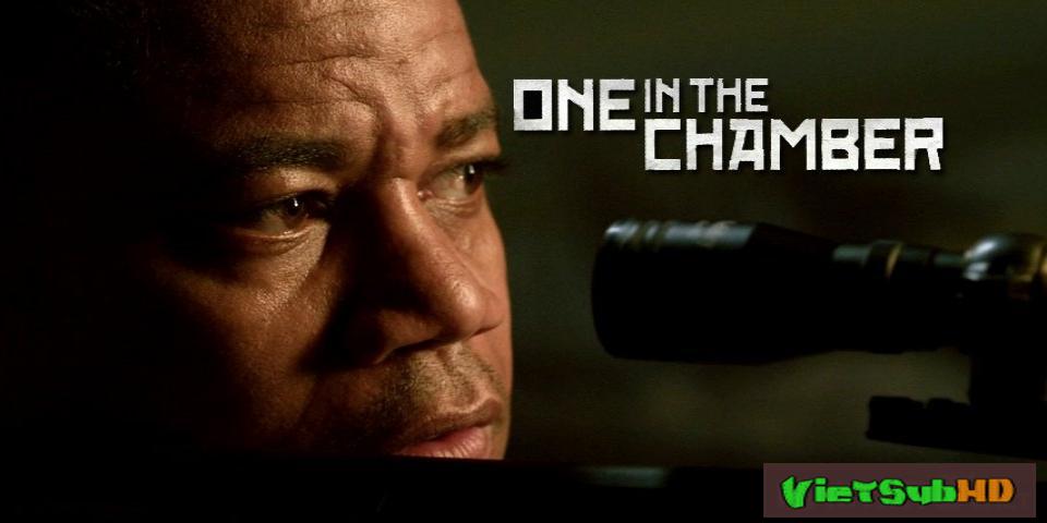 Phim Truy Lùng Sát Thủ VietSub HD | One In The Chamber 2012