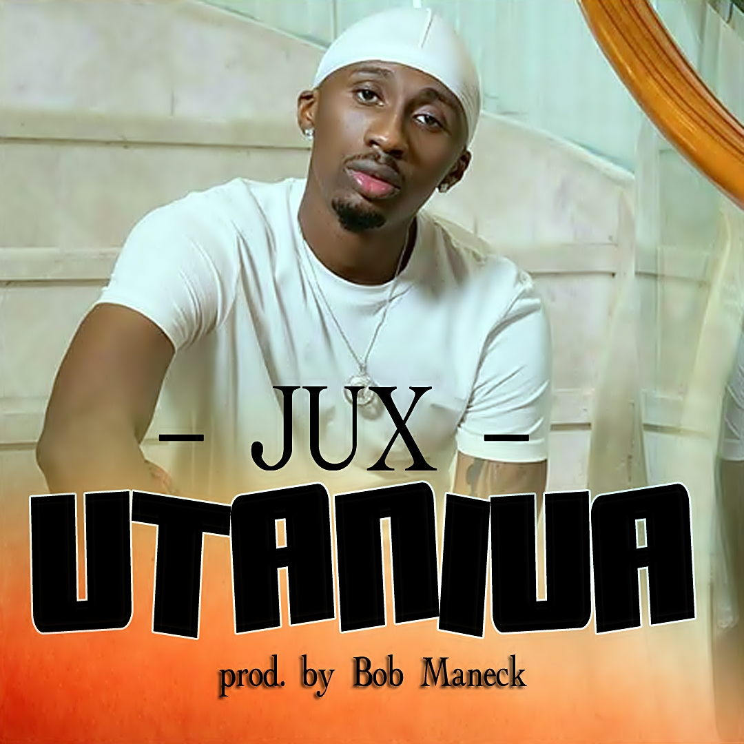 Jux - Utaniua |Download Mp3