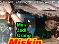 "Wajib Nonton, Lawak Batak (Malu Jadi Orang Miskin) Maila Pogos 'Asli Ngocok Perut"""