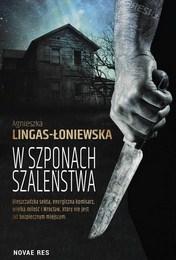 http://lubimyczytac.pl/ksiazka/4805415/w-szponach-szalenstwa