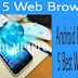 Android Phone Ke Liy 5 Top Web Browser