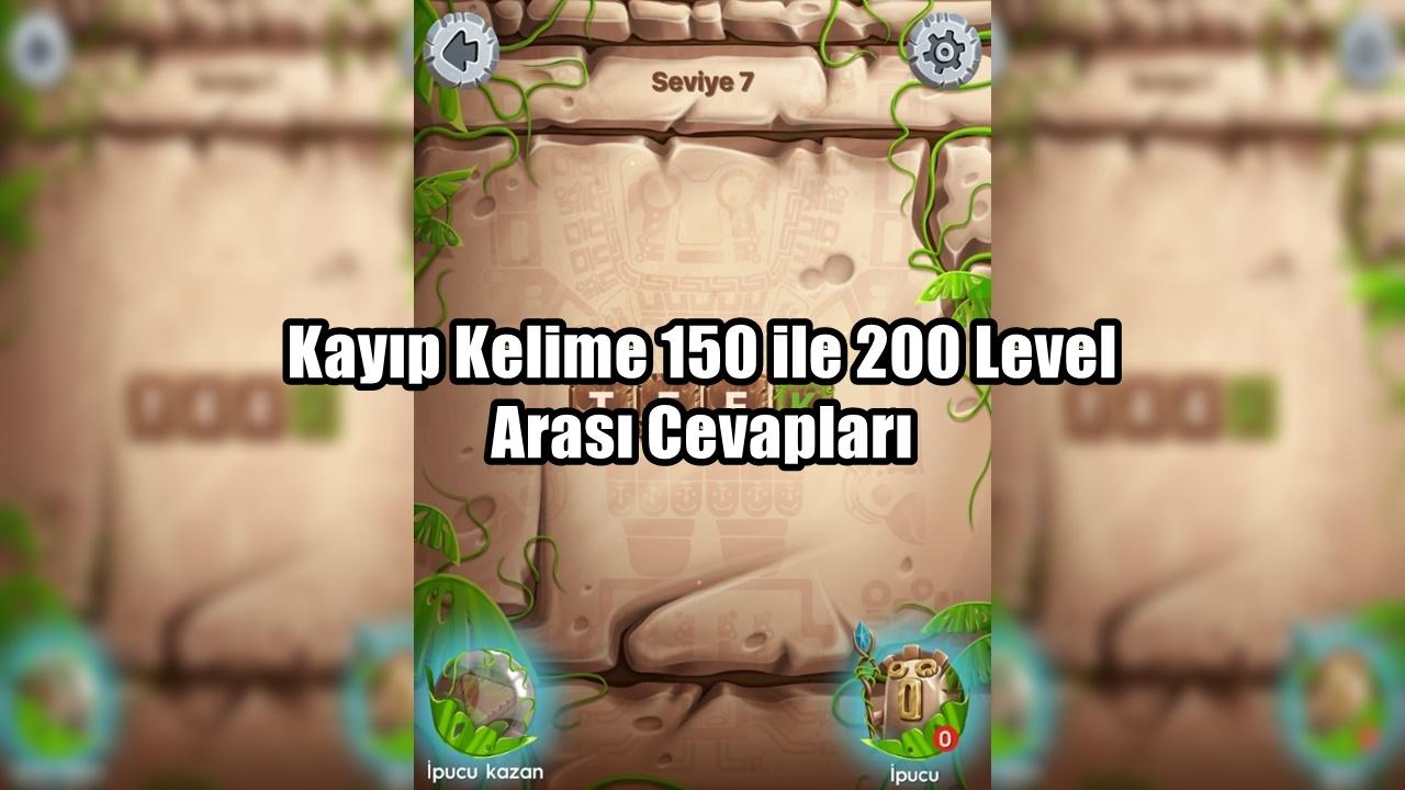Kayip Kelime 150 ile 200 Level Arasi Cevaplari