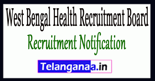 West Bengal Health Recruitment Board WBHRB Recruitment Notification