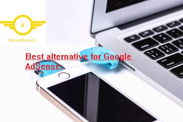 Best alternative for Google AdSense.