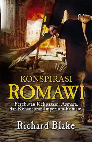 Konspirasi Romawi PDF Karya Richard Blake Konspirasi Romawi PDF Karya Richard Blake