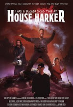 I Had A Bloody Good Time At House Harker (2016)