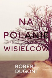 http://lubimyczytac.pl/ksiazka/4846856/na-polanie-wisielcow