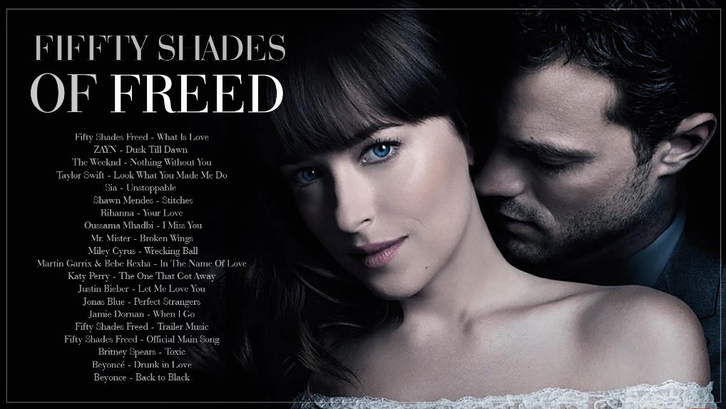 Trilha sonora completa do filme CINQUENTA TONS DE LIBERDADE - NEW 2018 || Fifty Shades Freed || Original FULL Soundtrack || en VIVO