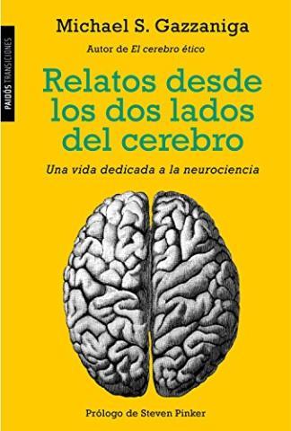 Relatos desde los dos lados del cerebro
