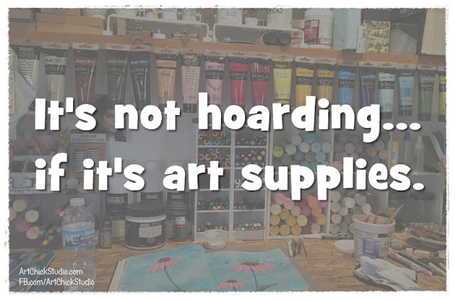 Not Hoarding If It's Art Supplies Meme