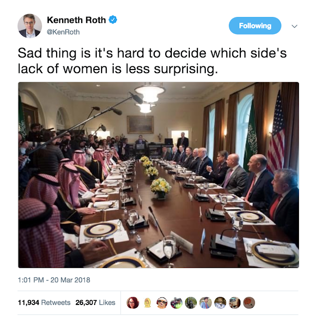 March 20 @KenRoth Trump lunch with Saudi Lack of women