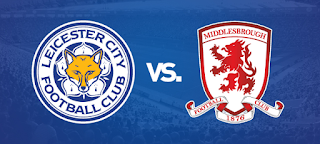 Vs Leicester City and Middlesbrough Live English Premier League 26/11/2016