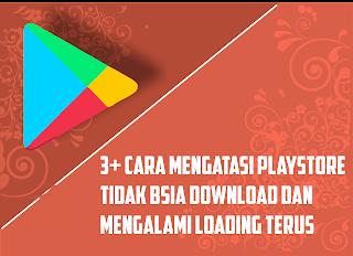 Cara Mengatasi Play Store Tidak Bisa Melakukan Proses Download dan Tertunda