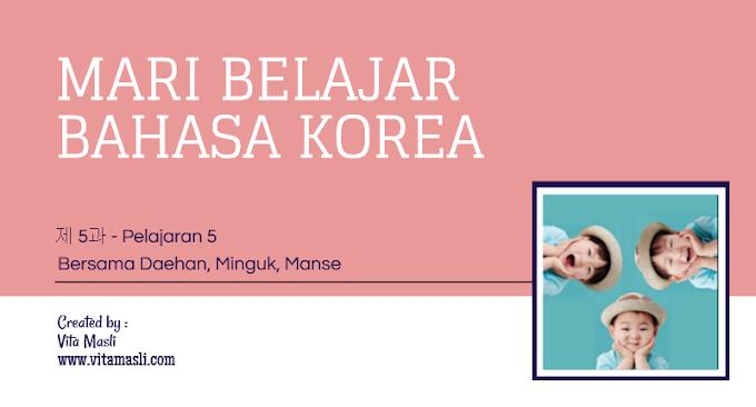Mari Belajar Bahasa Korea Bersama Daehan Minguk Manse