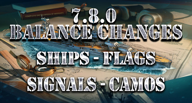 World of Warships 7.8.0 - Balance and Content Changes, Ships, Flags, Camos, Skins