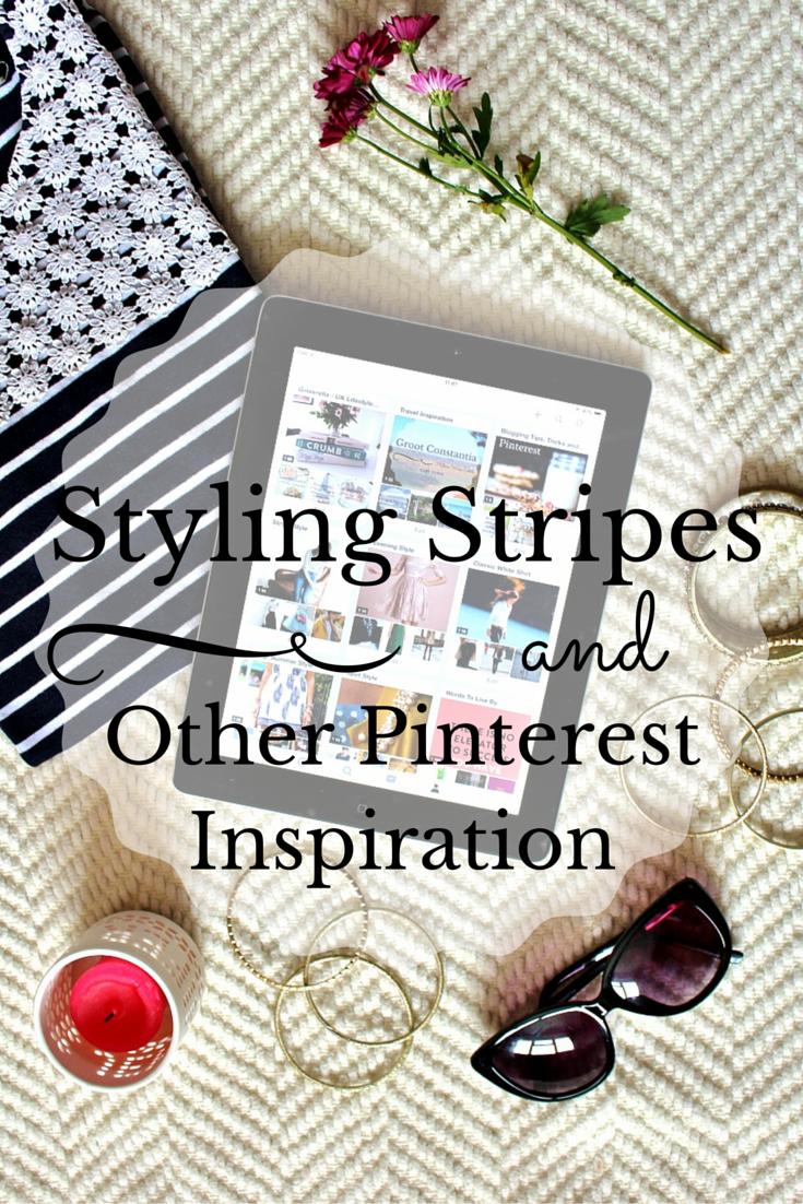 Styling Stripes and Other Pinterest Inspiration on Ginevrella Lifestyle Blog
