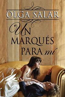 Un marques para mi (Nobles 4)- Olga Salar