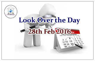 Look Over the Day –28th Feb 2016