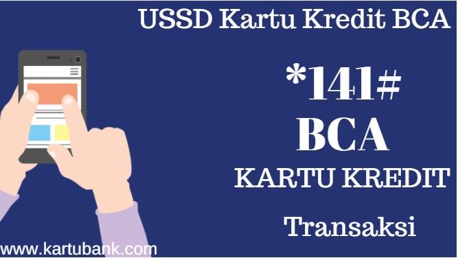 Cek Transaksi Terakhir Kartu Kredit Bca Dari Handphone Kartu Bank