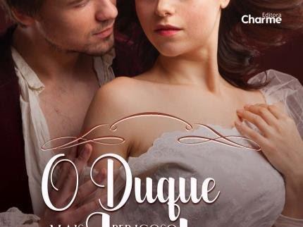 Resenha O Duque mais perigoso de Londres - Trilogia Decadent Dukes Society # - 1 Madeline Hunter