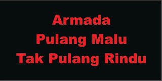 Download Lirik Lagu Pulang Malu Tak Pulang Rindu dari Armada