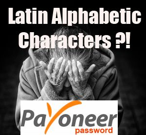 Latin alphabetic character for Payoneer account password