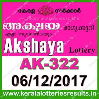keralalotteries, kerala lottery, keralalotteryresult, kerala lottery result, kerala lottery result live, kerala lottery results, kerala lottery today, kerala lottery result today, kerala lottery results today, today kerala lottery result, kerala lottery result 06-12-2017akshaya lottery ak322, akshaya lottery, akshaya lottery today result, akshaya lottery result yesterday, akshaya lottery ak-322, akshaya lottery 06.12.2017