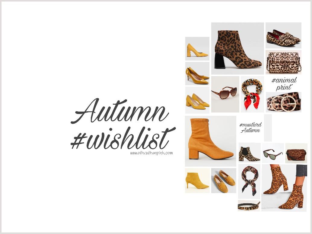 Autumn wish list