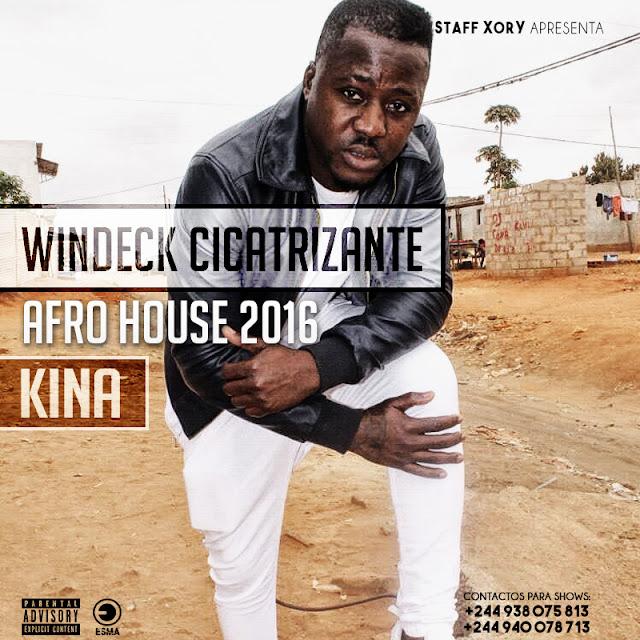 Windeck Cicatrizante - Kina [Afro House]