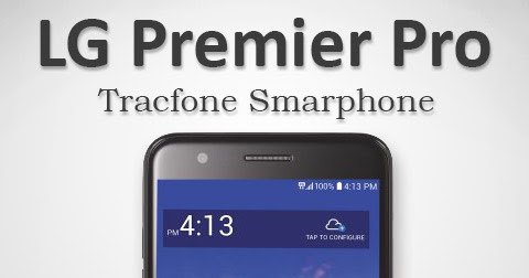 LG Premier Pro (L413DL) Tracfone Review