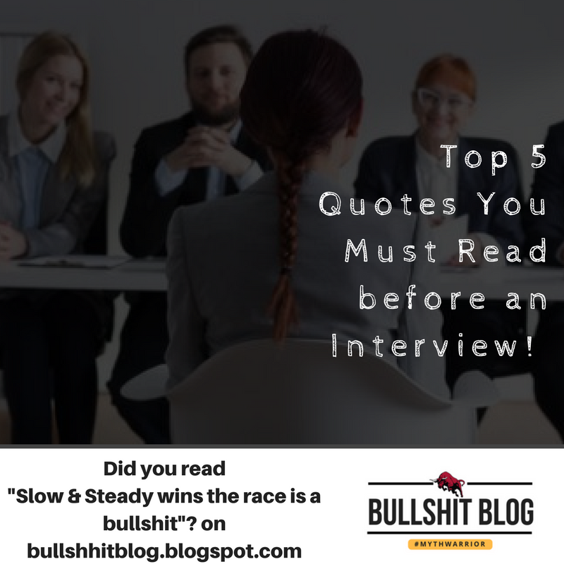 Top 5 Quotes You Must Read before an Interview! | No ...