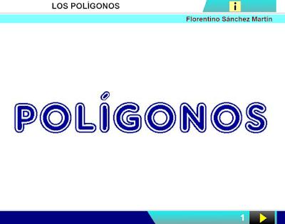 http://www.ceiploreto.es/sugerencias/cplosangeles.juntaextremadura.net/web/curso_4/matematicas_4/poligonos_4/poligonos_4.html