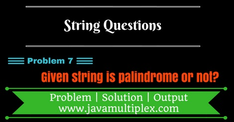 Java program that checks whether given string is palindrome or not.