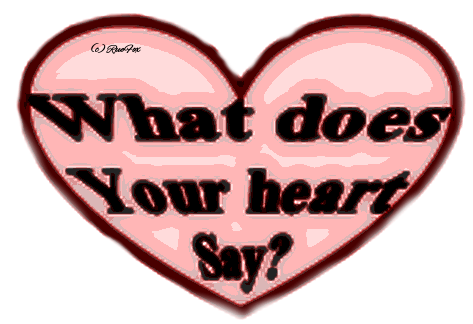 what does your heart tell you What does your heart tell you the truth or what you want to hear 4 following  24 answers.
