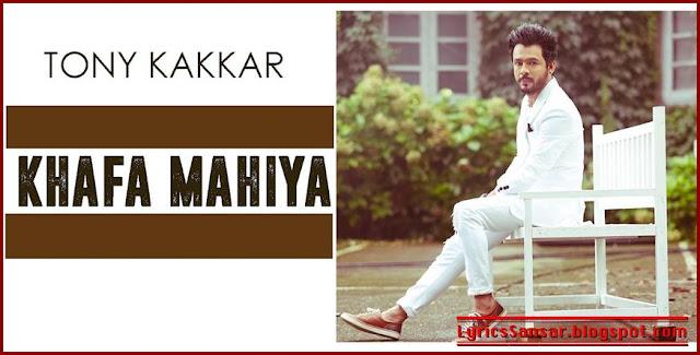 Khafa Mahiya : Tony Kakka