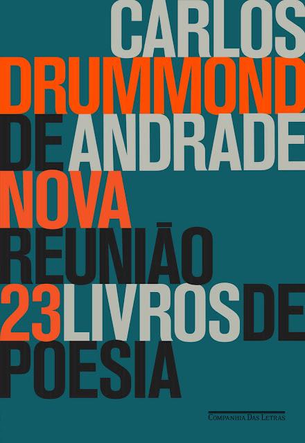 Nova reunião 23 livros de poesia Carlos Drummond de Andrade